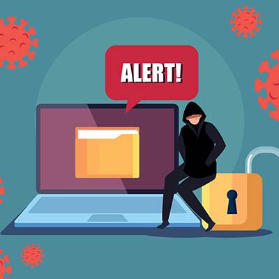 COVID-19 Pandemic Exacerbating Cyberthreats